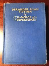 Stranger Than Fiction by The Voice of Experience 1934 Inspirational Hardcover