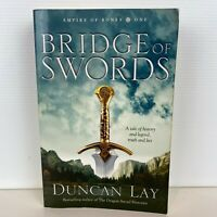 Bridge of Swords by Duncan Lay (Large Paperback)