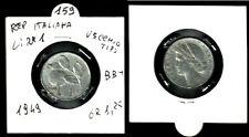 MONETA REPUBBLICA ITALIANA  1 LIRA VECCHIO TIPO ANNO 1949 - BB+  -   N.159
