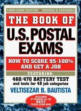 The Book of U.S. Postal Exams: How to Score 95-100% and Get a Job (1999-2000 edi