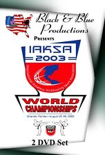 2003 IAKSA World Championships 2 DVD Set 4 hours long