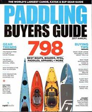 PADDLING MAGAZINE 2017 BUYERS GUIDE, ANNUAL 798 BEST BOATS,BOARDS,PFDs + MORE.