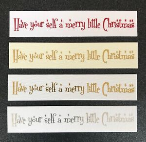 Have your self a merry little Christmas die cut foiled card topper / banner pk10