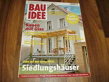BAU IDEE 4/08 -- SIEDLUNGSHÄUSER / WINTERGARTEN / NACHHALTIG BAUEN/HEIZUNG-CHECK