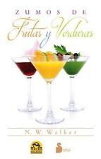 Zumos de frutas y verduras (Spanish Edition)