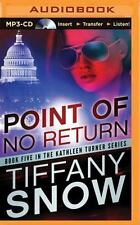 The Kathleen Turner: Point of No Return 5 by Tiffany Snow (2014, MP3 CD, Unabri…