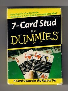 "Poker size deck of playing cards, ""7-Card Stud for Dummies"", the fun & easy way"