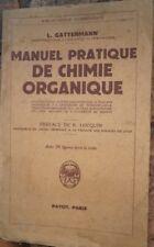Manuel pratique de chimie organique L Gattermann Editions Payot