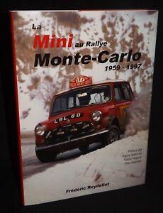 LA MINI AU RALLYE MONTE CARLO 1959 - 1997 HARDBACK BOOK SIGNED AUTHOR REYDELLET