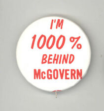Unusual GEORGE MCGOVERN President POLITICAL Pin BUTTON Pinback BADGE 1000% 1972