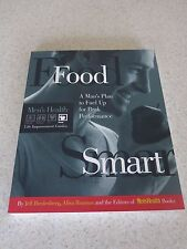 Food Smart: A Man's Plan to Fuel Up for Peak Performance by Jeff Bredenberg,...