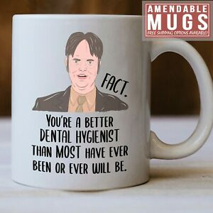 Dental Hygienist Mug, Dwight The Office Dental Hygienist  Gift