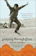 Jumping through Fires: The Gripping Story of One Man's Escape from Revoluti