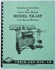 Instructions & Parts Manual for the Tobin Arp Model TA-14T Line Boring Machine
