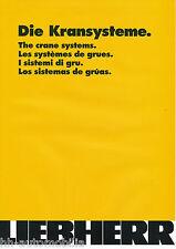 Liebherr Kransysteme Prospekt 1 02 brochure crane systems systèmes de grues 2002