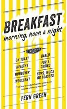 Breakfast: Morning, Noon and Night, Fern Green, New condition, Book
