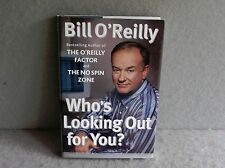 WHO'S LOOKING OUT FOR YOU Bill O'Reilly Commentary Hardcover