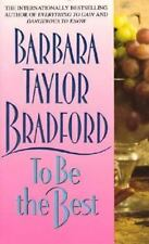 To Be the Best, Bradford, Barbara Taylor Paperback Book