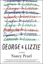 George and Lizzie: A Novel Pearl, Nancy Hardcover Collectible - Very Good