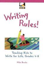 Writing Rules!: Teaching Kids to Write for Life