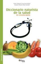 Diccionario naturista de la salud de consulta Rapida by Vict Cruz Hernandez...