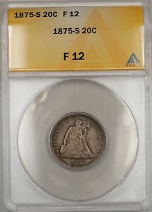 1875-S Seated Liberty Silver 20c Coin ANACS F-12 (9)
