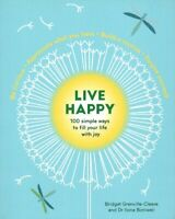 NEW Live Happy 100 Simple Ways to Fill Your Life With Joy Grenville-Cleave Book
