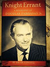 KNIGHT ERRANT bio of & signed by Douglas Fairbanks Jr by Brian Connell, 1955