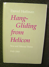 Daniel Hoffman: Hang-Gliding from Helicon-New and Selected Poems (1948-1988)