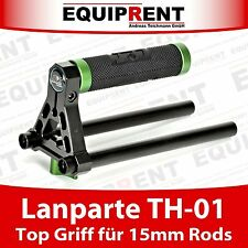 Lanparte th-01 TOP GRIP Rig con 15mm RODS/per Low mode inquadrature (eq499)