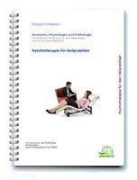 Skript für Heilpraktiker: Psychotherapie für den Heilpraktiker
