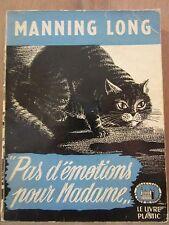 Manning Long: Pas d'émotions pour Madame / Le Livre Plastic La Tour de Londres