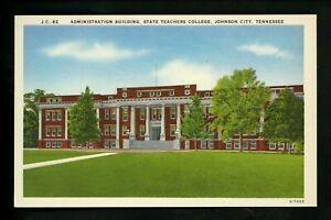 Tennessee TN postcard Johnson City, State Teachers College Admin Bldg linen