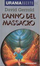 David GERROLD L'anno del massacro Urania Argento Mondadori 1 Edizione 1995