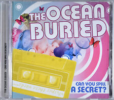 Can You Spill A Secret? by The Ocean Buried [Canada - MDS Rec 2009 - HTF] - MINT