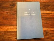 T2: Robert Frost The Trial by Existence by Elizabeth Sergeant First Edition 1960