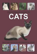 The Ultimate Guide to Cats,Emily Williams