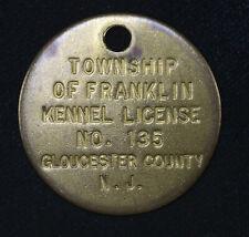 Brass 39mm Franklin Township Gloucester County NJ Kennel License Vintage Tag