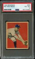 1949 Bowman BB Card # 36 Pee Wee Reese Brooklyn Dodgers PSA VG-EX 4 !!!!