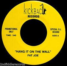 FAT JOE-Hang It On The Wall & Jelly Jelly-Near Mint Blues DJ 45-KICKBACK Label