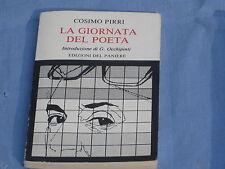LA GIORNATA DEL POETA - Cosimo Pirri - Edizioni del Paniere  (A1)