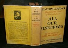 H. M. Tomlinson ALL OUR YESTERDAYS 1930 HC/DJ w/Review