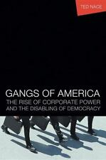 Gangs of America: The Rise of Corporate Power and the Disabling of Democracy, Na