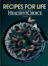 Recipes for Life : From the Kitchens of Healthy Choice Foods