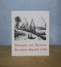 LE CAIRE IFAO VOYAGES EN EGYPTE BLUNT ALBERT SEGUEZZI VON NEITZSCHITZ 1634-1636