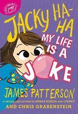 Jacky Ha-Ha My Life Is a Joke 2 by James Patterson softcover ARC NEW