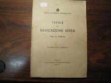"""REGIA AERONAUTICA LIBRO """"TAVOLE DI NAVIGAZIONE AEREA"""" ANNO 1937 (55)"""