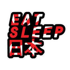 EAT SLEEP JDM Sticker Decal Drift Jap Car  #1476A
