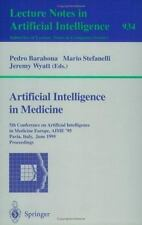 Lecture Notes in Computer Science: Artificial Intelligence in Medicine :...