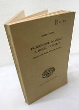 Piero Sraffa,PRODUZIONE DI MERCI A MEZZO DI MERCI,1969 Einaudi[economia,teoria